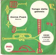 """Diego Lunero Tango Della Gelosia Come Papà  7"""" - Country & Folk"""