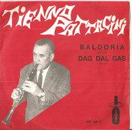 "Tienno Pattacini Baldoria-Dag Dal Gas  7"" - Country & Folk"