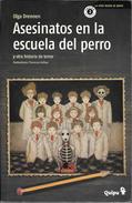 ASESINATOS EN LA ESCUELA DEL PERRO LIBRO AUTOR OLGA DRENNEN ILUSTRACIONES DE FLORENCIA DELBOY QUIPU EDICIONES AÑO 2010 1 - Horror