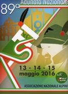 89^Adunata Nazionale. Alpini- ASTI -13 - 14 - 15 MAGGIO 2016- LOCANDINA.cm 35 X 25 Vedi Descrizione - Humour