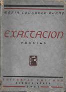 EXALTACION POESIAS LIBRO AUTORA MARIA CONSUELO GUARAY EDITORIAL CULTURA AÑO 1934 DEDICADO Y AUTOGRAFIADO POR LA AUTORA - Poésie