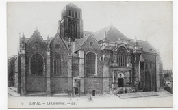 LAVAL - N° 19 - LA CATHEDRALE - CPA NON VOYAGEE - Laval