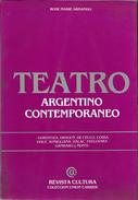 TEATRO ARGENTINO CONTEMPORANEO LIBRO GOROSTIZA DRAGUN DE CECCO COSSA VIALE SOMIGLIANA HALAC PAVLOVSKY GAMBARO Y MONTI - Theatre
