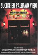SUCEDE EN PALERMO VIEJO LIBRO LA FLOR AZTECA AUTOR ENRIQUE GUEVARA THAMES 1474 ENTRANDO A ESTA VIEJA CASONA... - Actie, Avonturen