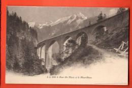 EAF-27  Pont Ste-Marie Et Le Montr-Blanc. Mention Au Dos : July 15 1914, On The Road To Chamonix. Non Circ. Jullien 2230 - Chamonix-Mont-Blanc