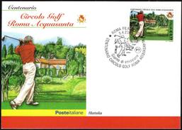 ITALIA ROMA 2003 - CENTENARIO CIRCOLO GOLF ROMA ACQUASANTA- MAXIMUM - CARTOLINA UFFICIALE CON ANNULLO FDC - Golf