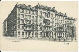 AK 0690  Wien - Grand Hotel Um 1900-1910 - Vienna Center