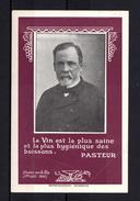 FRANCE 1932 : Carte Louis Pasteur Incitant à Boire Du Vin, Signée Par Léon Baylet, Député De L'Hérault. - Louis Pasteur