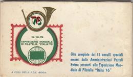 """8530-GIRO ANNULLI SPECIALI EMESSI DALLE AMMINISTR. POSTALI ESTERE ALLA ESPOSIZ. MONDIALE DI FILATELIA """"ITALIA 76"""" - Esposizioni Universali"""