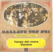 """Walter Moreno Tango Del Mare - Cenere 7"""" - Country & Folk"""