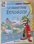 Les Aventures Du Calife Haroun El Poussah: Le Grand Vizir Iznogoud (1980) - Iznogoud