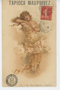 PUBLICITES - Jolie Carte Fantaisie  PUB Pour TAPIOCA MAUPRIVEZ  - 31 Et 33 Rue Mathis à PARIS (19ème Arrondissement ) - Publicité