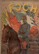 Foch Texte D'émile Hinzelin Et Illustrations De G.Dutriac - Librairie Delagrave Paris De 1918 - Livres, BD, Revues