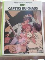 Ceppi: Une Aventure De Stéphane: Captifs Du Chaos/ Casterman, 1987