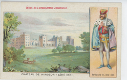 Carte PUB Pour LA CHOCOLATERIE D' AIGUEBELLE (DROME ) - ENGLAND -BERKSHIRE - Château De WINDSOR (Côté Est) & EDOUARD III