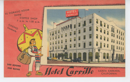 U.S.A. - CALIFORNIA - Carte Pub De L'HOTEL CARRILLO à SANTA BARBARA - Santa Barbara