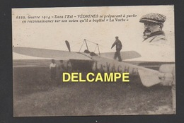 """DF / AVIATION MILITAIRE / GUERRE DE 1914 - DANS L'EST - VÉDRINES PARTANT EN RECONNAISSANCE SUR SON AVION """" LA VACHE """" - 1914-1918: 1. Weltkrieg"""