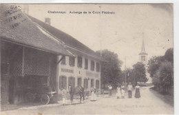 Chatonnaye - Auberge De La Croix Fédérale - 1916       (P-43-50115) - FR Fribourg