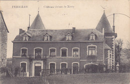 Ferrières - Château Orban De Xivry (Edit. J B Dellisse, 1919) - Ferrieres