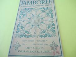 "Scoutisme/""JAMBOREE""/ Journal Of World Scouting/ BoyScouts-International Bureau/London /1949        VPN94 - Non Classés"