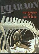 PHARAON / 4 PROMENADE DES SOLITUDES / HULET-DUCHÂTEAU - NOVEDI 1984 - Pharaon