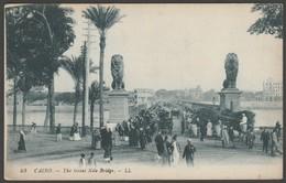 The Great Nile Bridge, Cairo, Egypt, C.1905-10 - Lévy Postcard CPA LL 93 - Cairo