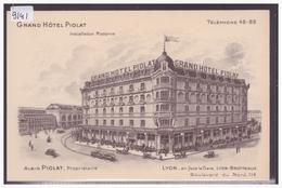 LYON - GRAND HOTEL PIOLAT - TB - Lyon