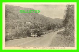 CAMPBELTON, NB - MATAPEDIA HIGHWAY SCENE  - ANIMATED WITH OLD CAR - PUB. BY H.V. HENDERSON - - Nouveau-Brunswick