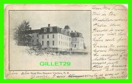 CHATHAM, NB - HOTEL DIEU HOSPITAL -  TRAVEL IN 1906 - DOS NON DIVISÉ - - Nouveau-Brunswick