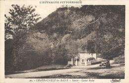 CPA Village De Châteauneuf-les-Bains Source Castel Roche Voiture Très Ancienne - La Bourboule