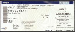 Croatia Zagreb 2017 / Arena / Gregorian - Final Chapter Tour / Music / Entry Ticket - Toegangskaarten