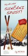 Croatia 2016 / Ski Package, Sun Downhill, Sun Insurance - Werbung
