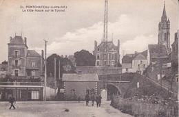 CPA (44)  PONCHATEAU.  La Ville Haute Sur Le Tunnel, Animé, Commerce Draperie-mercerie-bonneterie. ..F491 - Pontchâteau