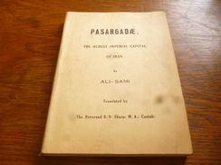 CB2 Pasargadae The Oldest Imperial Capital Of Iran Ali-Sami 1971 - Culture
