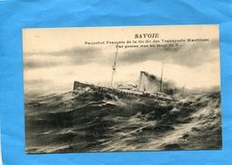"""Paquebot """"SAVOIE-"""" S G T M-Par Grosse Mer -années-1910-20édition - Steamers"""