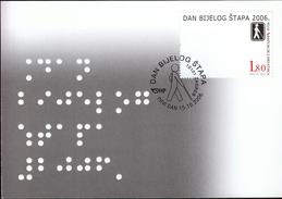 Croatia Zagreb 2006 / Day Of White Stick / Healtd / Handicaps / Blindness / MC