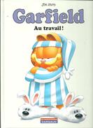 BD Jim DAVIS Garfield Au Travail ! Les Indispensables DARGAUD Edition De 2011 - Garfield
