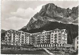 Y3372 San Martino Di Castrozza (Trento) - Grand Hotel Delle Alpi - Cimon Della Pala - Panorama / Viaggiata 1958 - Italie