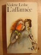 L'AFFAMEE - VIOLETTE LEDUC - FOLIO POCHE - 1974 - Livres, BD, Revues