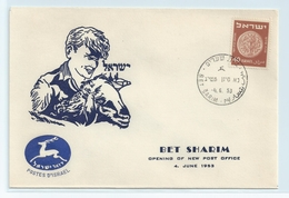 ISRAEL COVER. OPENING OF NEW POST OFFICE - BET SHARIM 1953 #I26.
