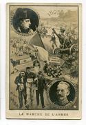 CPA  Militaria : La Marche De L'armée Avec Napoléon 1805 à 1904  VOIR  DESCRIPTIF   §§§ - Patriotic