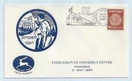 DEDICATION OF HISTADRUT CENTER. RAANANA 1953 # I 184.