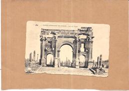 ALGERIE - Ruines Romaines De TIMGAD - Arc De Trajan  - ORL -