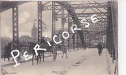 60  Creil  Le Pont Avec Charette - Creil
