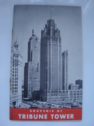 SOUVENIR OF TRIBUNE TOWER. GLIMPSES OF TRIBUNE TOWER. THE WORLD'S GREATEST NEWSPAPER - USA 1949. 64 PAGES. - Organisations