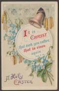 Greetings - A Holy Easter, It Is Christ That Died, C.1905 - Philco Postcard - Easter