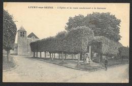 LIVRY Sur SEINE L'Eglise Et La Route De La Garenne (Cosson) Seine & Marne (77) - Autres Communes