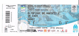 Billet Ticket D'entée Foot-Ball : Stade Vélodrome : Olympique De Marseille / SM Caen. (Voir Commentaires) - Eintrittskarten