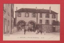 Bitche  -  Porte De Strasbourg - Bitche