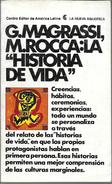 LA HISTORIA DE VIDA LIBRO AUTORES GUILLERMO E. MAGRASSI, MANUEL M. ROCA Y OTROS CENTRO EDITOR DE AMERICA LATINA AÑO 1980 - Cultural